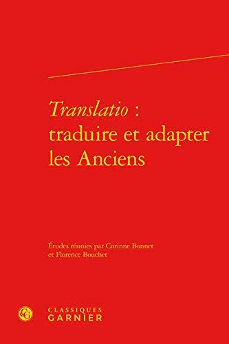 Translatio: Classiques Garnier