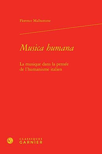 MUSICA HUMANA - LA MUSIQUE DANS LA: MALHOMME FLORENCE