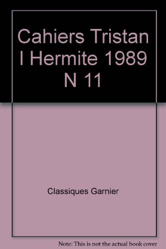 Cahiers tristan l hermite 1989 n 11: Collectif