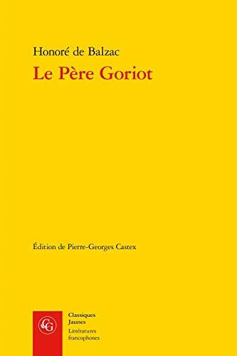 9782812412318: Le père Goriot (Classiques jaunes)