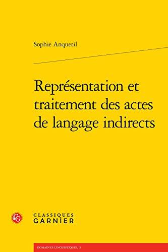 Representation et traitement des actes de langage indirects: Sophie Anquetil