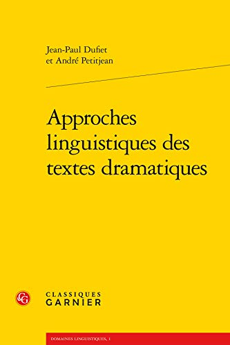 9782812413223: Approches linguistiques des textes dramatiques