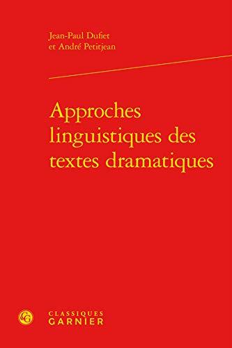 9782812413230: Approches linguistiques des textes dramatiques