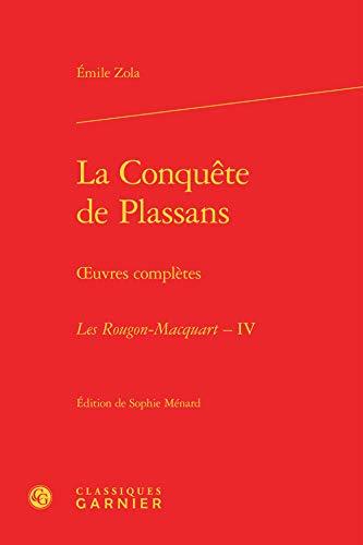La conquête de Plassans: Emile Zola