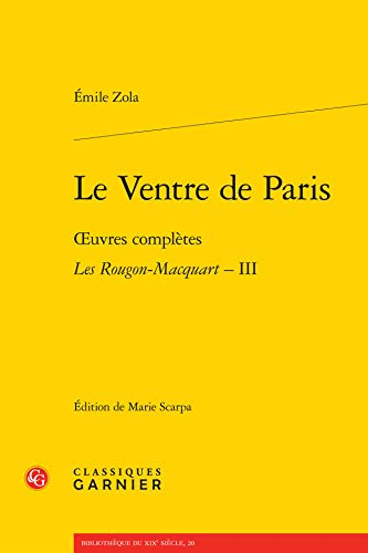 Le Ventre de Paris: Emile Zola