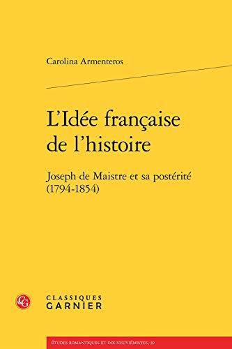 9782812413865: L' idee francaise de l'histoire