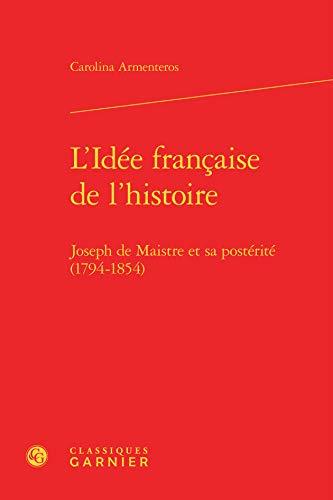 9782812413872: L' idee francaise de l'histoire