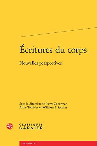 9782812414107: Ecritures du corps : Nouvelles perspectives