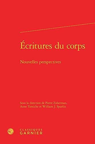 9782812414114: Ecritures du corps : Nouvelles perspectives