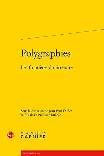 9782812417078: Polygraphies - Frontieres Litteraire