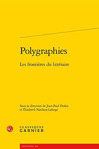 9782812417078: Polygraphies - les Frontieres du Litteraire