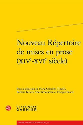 9782812417306: Nouveau répertoire de mises en prose (XIVe-XVIe siècle)
