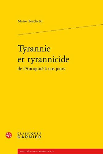 9782812417337: Tyrannie et tyrannicide de l'Antiquité à nos jours