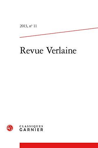 Revue verlaine t.11: Classiques Garnier