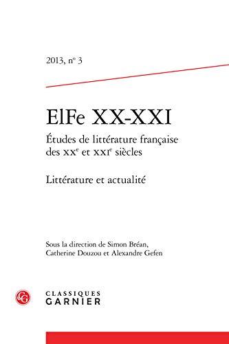 Elfe xx-xxi t.3: Classiques Garnier