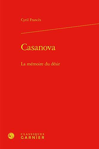 Casanova - Mémoire Desir: Cyril Franc�s