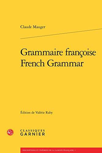 Grammaire Françoise french grammar: Claude Mauger
