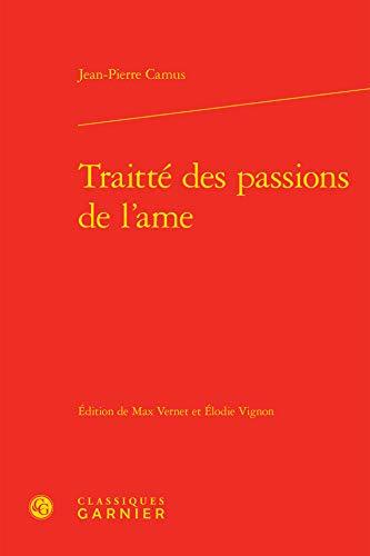 Traitte Passions l Ame: Camus Jean-Pier