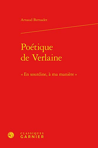 9782812430466: Poétique de Verlaine : « En sourdine, à ma manière »