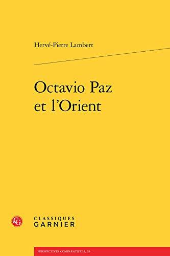 Octavio Paz et l'Orient