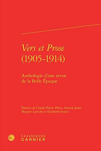 9782812431531: Vers et prose (1905-1914) : Anthologie d'une revue de la Belle Epoque