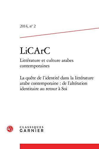 LiCArc, N° 2 2014 : La quête de l'identité dans la littérature arabe ...