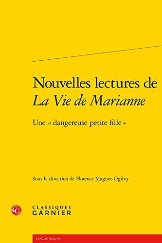 Nouvelles lectures de La Vie de Marianne : Une