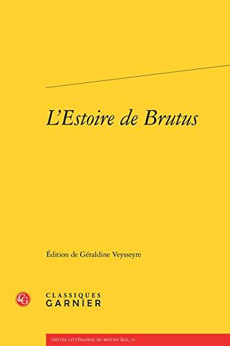 9782812432453: L'estoire de Brutus