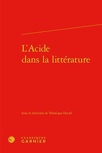 L'acide dans la littérature: V�ronique Duch�