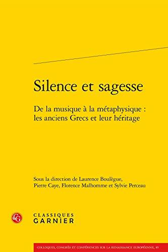 Silence et sagesse : De la musique: Laurence Boulègue; Pierre
