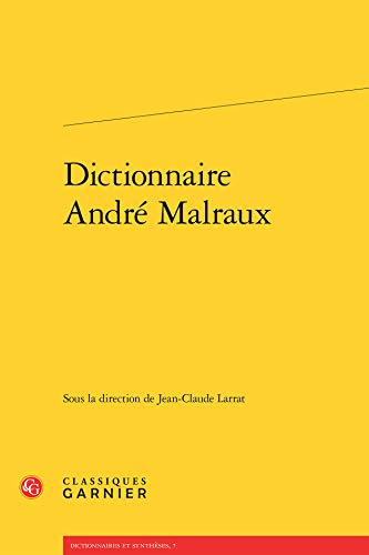 9782812434112: Dictionnaire Andr� Malraux