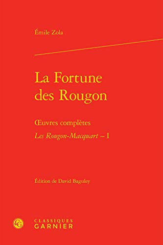 9782812434396: Les Rougon-Macquart, Tome 1 : La fortune des Rougon