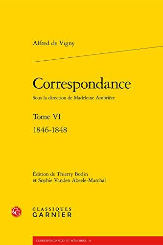 9782812434976: Correspondance : Tome VI : 1846-1848