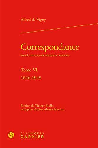 9782812434983: Correspondance : Tome VI : 1846-1848