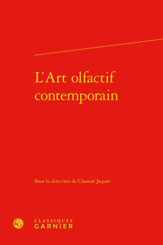 9782812435522: L'art olfactif contemporain