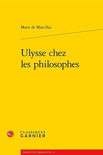 Ulysse chez les philosophes: Marie de Marcillac
