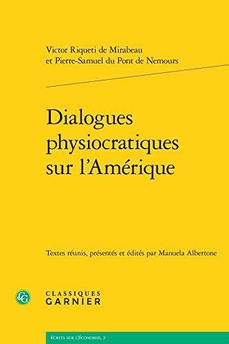 Dialogues physiocratiques sur l'Amérique