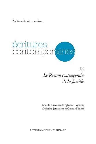 9782812438127: Le roman contemporain de la famille