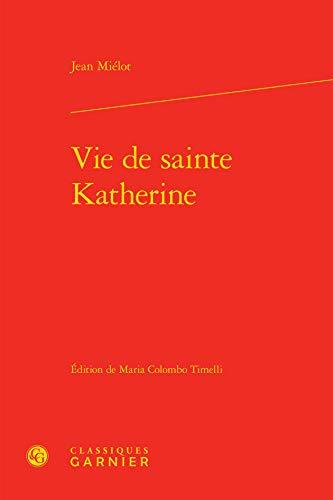 Vie de sainte Katherine