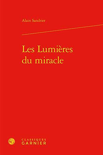 9782812438851: Les lumières du miracle