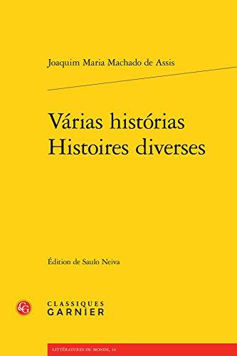 Histoires diverses : Edition bilingue français-portugais: Machado de Assis, Joaquim Maria