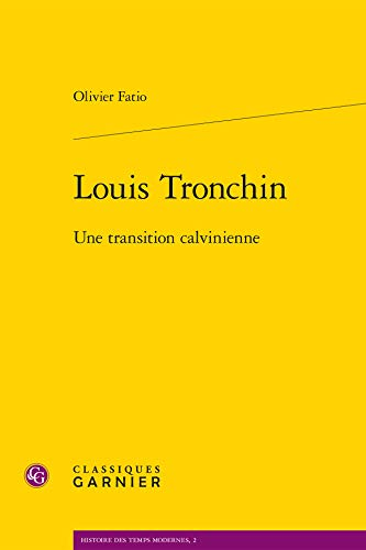Louis Tronchin : Une transition calvinienne
