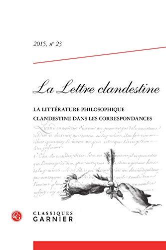 LA LETTRE CLANDESTINE. 2015, N 23 -: COLLECTIF