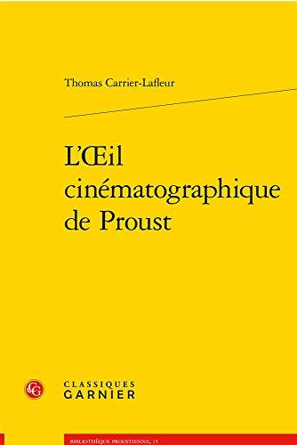 9782812449307: L'oeil cinématographique de Proust
