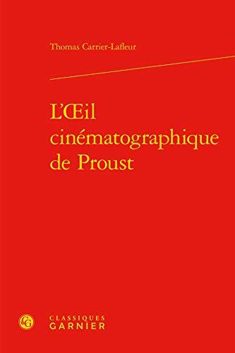 9782812449314: L'oeil cinématographique de Proust