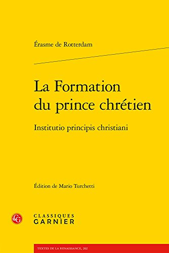 9782812449970: La formation du prince chrétien : Institutio principis christiani