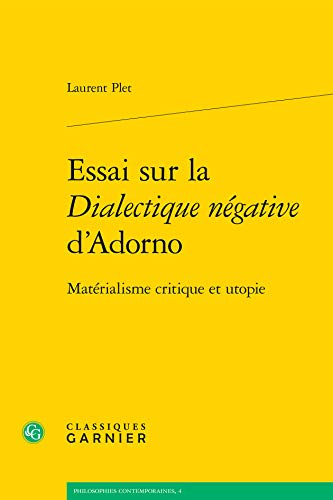 9782812460180: Essai sur la dialectique négative d'Adorno : Matérialisme critique et utopie