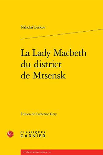 La Lady Macbeth du district de Mtsensk: Nikolaï Leskov; Catherine