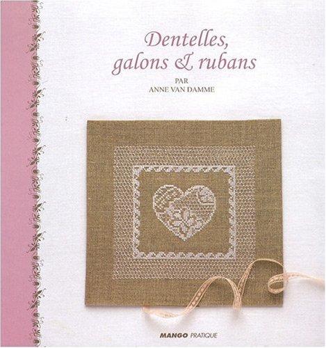 9782812500015: Dentelles, Galons et Rubans