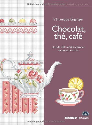 9782812500022: Chocolat, thé, café (Carnet de point de croix)